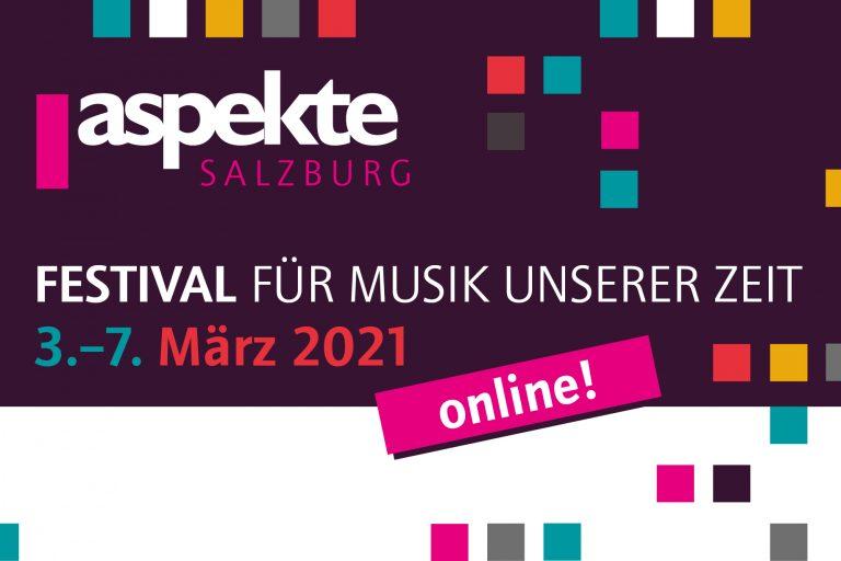 Aus der Stille geboren, die Leere umarmend – Die aspekteSALZBURG als Online-Festival